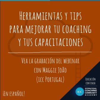 Grabación de Webinar – Herramientas y Tips para mejorar tu Coaching y tus Capacitaciones